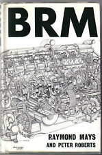 BRM by Raymond Mays & Peter Roberts Designing Building Testing Racing up to V8