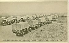 United States Army,The Supply Trains will Contue Moving as Long as You Buy Bonds
