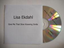 LISA EKDAHL : GIVE ME THAT SLOW KNOWING SMILE [ CD SINGLE ] ~ PORT GRATUIT !