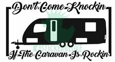 DONT COME KNOCKING IF THE CARAVAN IS ROCKING TWIN WHEEL STICKER ABBEY SWIFT