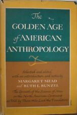 THE GOLDEN AGE OF AMERICAN ANTHROPOLOGY - MARGARET MEAD AND RUTH L. BUNZEL
