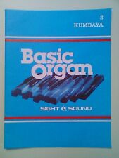 SIGHT & SOUND: BASIC ORGAN - 3. KUMBAYA