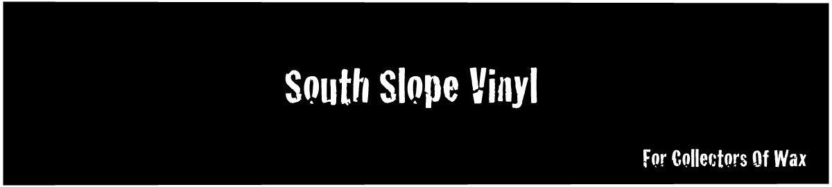 South Slope Vinyl