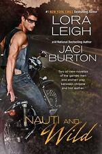Nauti and Wild Nauti Boys
