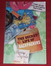 THE SECRET LIFE OF BACKPACKERS ~ Barry Divola ~ BUNK'S EYE VIEW TOURIST TRAIL