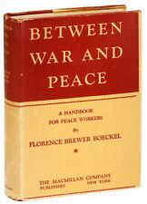 Florence Brewer Boeckel. Between War & Peace. 1st ed., 1928.