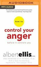 How to Control Your Anger Before It Controls You by Albert Ellis and Raymond...