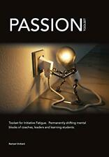 PASSION Toolset: for Initiative Fatigue. Perman. Orchard, Rachael.#