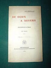 """J.B. MARILLAT """" DE DIJON À NEVERS """"  agrément de la route en vers 1911- poé   c1"""