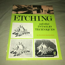 Etching and Other Intaglio Techniques by Manly Banister Art Craft Paperback Book