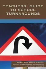 Teachers' Guide to School Turnarounds by Daniel L. Duke, Melissa Levy, Pamela...