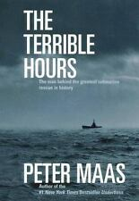 The Terrible Hours: The Man Behind the Greatest Submarine Rescue in History by