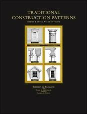 Traditional Construction Patterns Design & Detail Rules of Thumb Stephen Mouzon