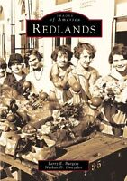 Redlands [Images of America] [CA] [Arcadia Publishing]