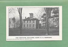 THE C.C. MARKHAM INSTITUTE In GUILFORD, CT Unused 100-Year Old Vintage Postcard
