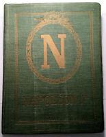 1908 E.O NAPOLEON 1ER EMPEREUR LUMET CARTONNAGE LIVRE TRES ILLUSTRE NILSSON BOOK
