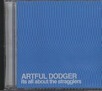 Artful Dodger - It's All About the Stragglers CD