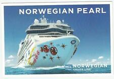 ms NORWEGIAN PEARL..cruise ship..NCL (1) post card ..  Cruising