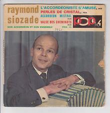"45 tours RAYMOND SIOZADE Vinyle EP 7"" L'ACCORDEONISTE S'AMUSE - POP 15"