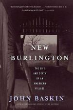 New Burlington : The Life and Death of an American Village by John Baskin.