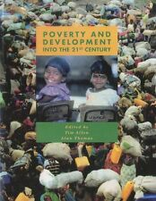Poverty and Development (U208 Third World Development),Tim Allen, Alan Thomas