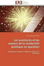 Les aventures et les avatars de la modernité poétique en question: Baudelaire, R