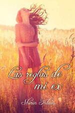 Las Reglas de Mi Ex by Shirin Klaus (2014, Paperback)