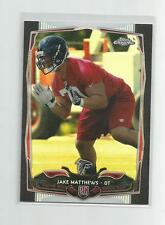 2014 Topps Chrome   JAKE MATTHEWS   Black Refractor  070/299
