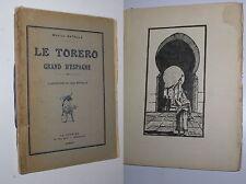 MARIUS BATALLA - LE TORERO GRAND D'ESPAGNE [ILL. DE J. BATALLA] - 1922