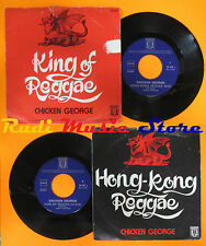 LP 45 7''CHICKEN GEORGE King og reggae Hong-kong man 1977 OMEGA 36.448 cd mc dvd
