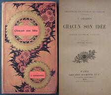 GIRARDIN - CHACUN SON IDÉE - 1905 HACHETTE - ENFANTINA ILLUSTRÉ