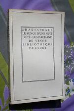 SHAKESPEARE LE SONGE D'UNE NUIT D'ETE , LE MARCHAND DE VENISE éd A. COLIN 1960
