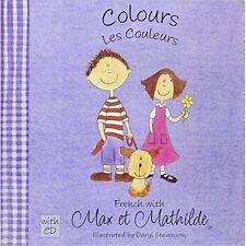 Max et Mathilde: Colours - Les Couleurs, Carol Ellison, Used; Very Good Book