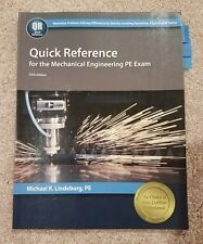 Quick Reference for the Mechanical Engineering PE Exam by Michael Lindeburg