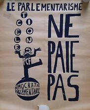 """Affiche originale Mai 68 """"Le parlementarisme ne paie pas"""" P1621"""