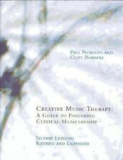 Creative Music Therapy: A Guide to Fostering Clinical Musicianship