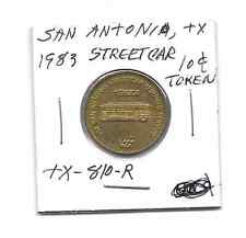 (I) San Antonio 10 Cents Token 1983 Streetcar TX-810-R