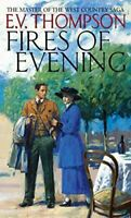 Very Good, Fires Of Evening: Number 8 in series (Retallick Saga), Thompson, E. V