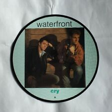 """WATERFRONT CRY PICTURE DISC 7"""" VINYL SINGLE"""
