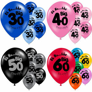 Oh No The Big 30th 40th 50th 60th Adult Birthday Party Latex Printed Balloons