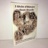 Le Thillot BULLETIN DE LA HAUTE MOSELLE N° 26 : 5 SIECLES D'HISTOIRE - ZZ-4277