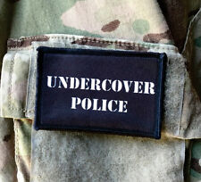 Undercover Police Morale Patch Tactical Military Army Badge Hook Flag