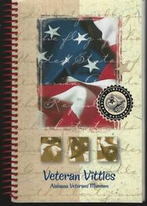 Veteran Vittles Recipes Alabama Veterans' Museum 2010 Athens Vintage Cookbook