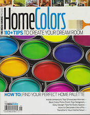 HOME COLORS MAGAZINE 2013 *TIPS TO CREATE YOUR DREAM ROOM*