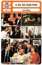 LE BAL DES CASSE-PIEDS - Rochefort,Miou-Miou,Carmet,Sanson (Fiche Cinéma) 1992