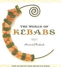 The World of Kebabs , Prakash, Anand