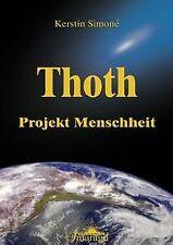 Thoth - Projekt Menschheit: Wegweiser für den Aufstieg d...   Buch   Zustand gut