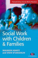 Jowitt, Maureen, O'Loughlin, Steve, Social Work with Children and Families (Tran