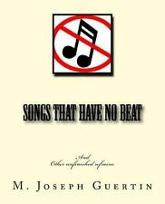 Songs That Have No Beat by M. Guertin (2015, Paperback, Large Type)