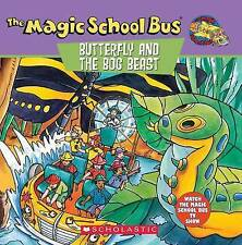 Scholastic's The Magic School Bus Butterfly and the Bog Beast PB 1996